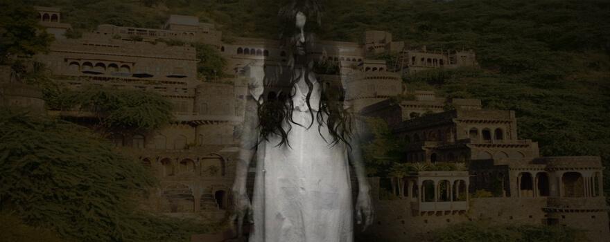 Ghost Stories in Rajasthan